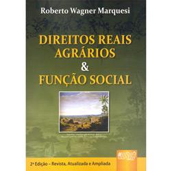 Direitos Reais Agrarios e Funcao Social