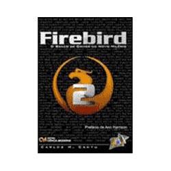 Firebird 2 - o Banco de Dados do Novo Milenio