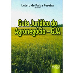 Guia Juridico do Agronegocio - Gja