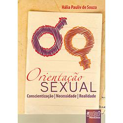 Orientação Sexual - Conscientização, Necessidade e Realidade