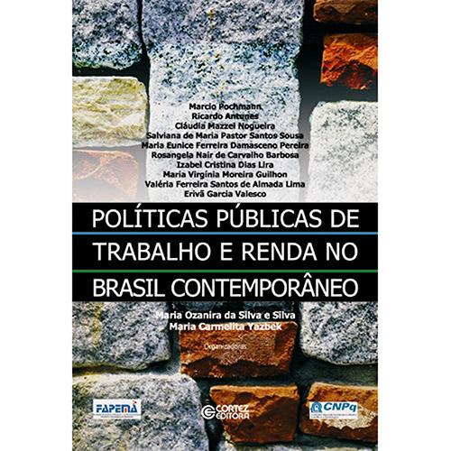 Políticas Públicas de Trabalho e Renda no Brasil Contemporâneo