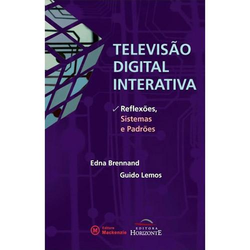 Televisao Digital Interativa - Reflexoes, Sistemas e Padroes