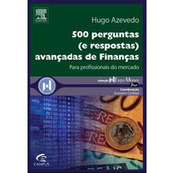 500 Perguntas ( e Respostas ) Avançadas de Finanças - Coleção Expo Money
