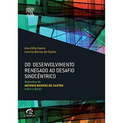 Do Desenvolvimento Regado ao Desafio Sinocêntrico