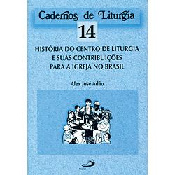 Centro de Liturgia e Suas Contribuições para a Igreja no Brasil