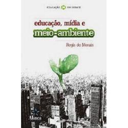 Educação, Mídia e Meio Ambiente
