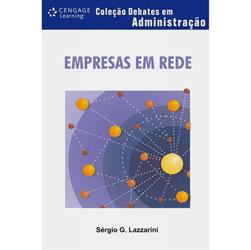 Empresas em Rede - Coleção Debates em Administração