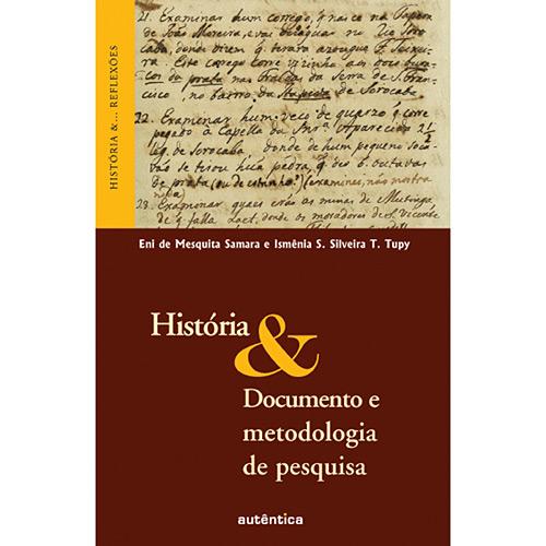 Historia e Documento e Metodologia de Pesquisa