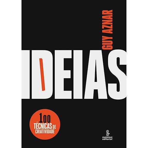 Ideias: 0 Técnicas de Criatividade
