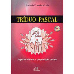 Tríduo Pascal - Espiritualidade e Preparação Orante