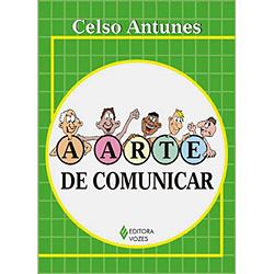 Arte de Comunicar, A