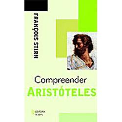 Compreender Aristóteles - Coleção Compreender