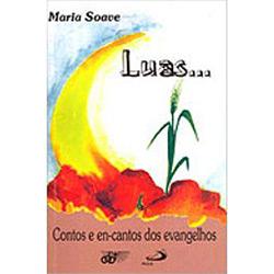 Livro : Luas...contos e Encantos dos Evangelhos
