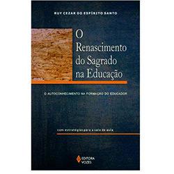 Renascimento do Sagrado na Educacao, O