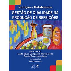 Série Nutrição e Metabolismo - Gestão de Qualidade - na Produção de Refeições