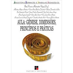 Aula - Gênese, Dimensões, Princípios e Práticas