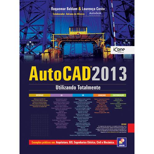 Autocad 2013: Utilizando Totalmente