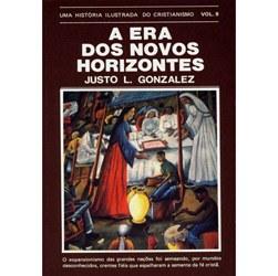 Historia Ilustrada do Cristianismo, uma - Vol. 9 - a Era dos Novos Horizont