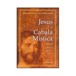 Jesus e a Cabala Mística