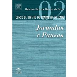 Curso de Direito do Trabalho Aplicado: Jornadas e Pausas - Volume 2