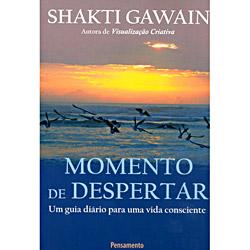 Momento de Despertar: Guia Diário para uma Vida Consciente