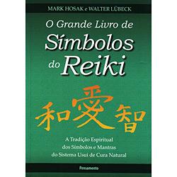 Grande Livro de Símbolos do Reiki, O