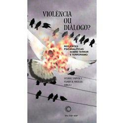 Violencia Ou Dialogo?
