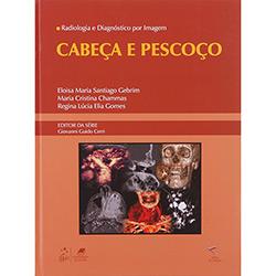 Radiologia e Diagnóstico por Imagem: Cabeça e Pescoço