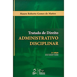 Tratado de Direito Adminstrativo Disciplinar