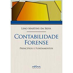 Contabilidade Forense: Princípios e Fundamentos