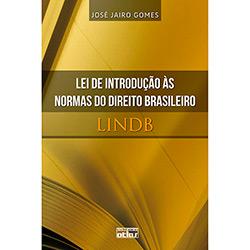 Lei de Introdução Às Normas do Direito Brasileiro - Lindb