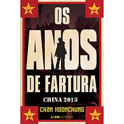 Anos de Fartura, os - China 2013