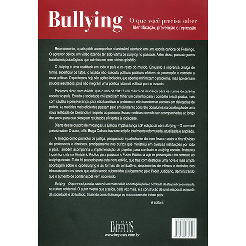 Bullying o Que Você Precisa Saber: Identificação, Prevenção e Repressão