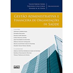 Gestão Administrativa e Financeira de Organizações de Saúde