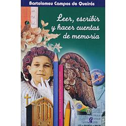 Leer, Escribir Y Hacer Cuentas de Memoria