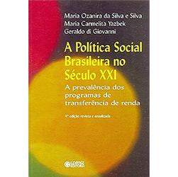 Política Social Brasileira no Século Xxi, A