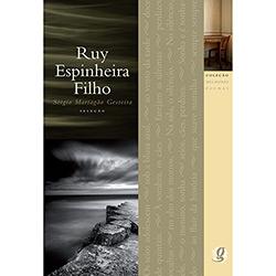 Ruy Espinheira Filho - Coleção Melhores Poemas