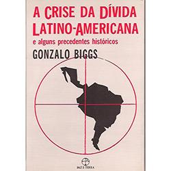 Crise da Divida Latino-americana (a): Alguns Preceit