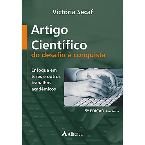 Artigo Científico do Desafio à Conquista: Enfoque em Teses e Outros Trabalhos Acadêmicos - Victoria Secaf