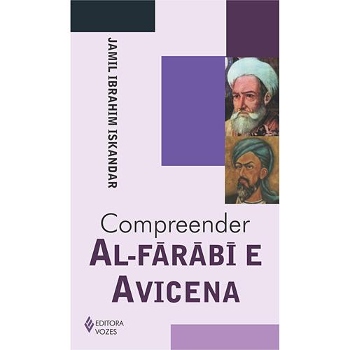 Compreender Al-farabi e Avicena