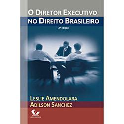 Diretor Executivo no Direito Brasileiro, O