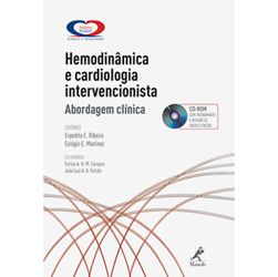 Hemodinamica e Cardiologia Intervencionista - Abordagem Clinica (inclui Cd-