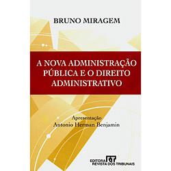 A Nova Administração Pública e o Direito Administrativo