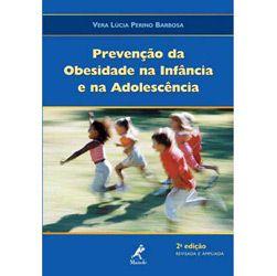 Prevencao da Obesidade na Infancia e na Adolescencia - Exercicio, Nutricao
