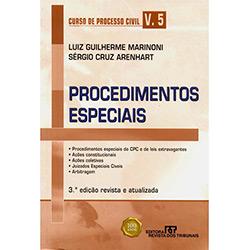 Curso de Processo Civil - Procedimentos Especiais - Volume 05 - Luiz Guilherme Marinoni e Sérgio Cruz Arenhart