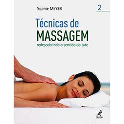 Técnica de Massagem: Redescobrindo o Sentido do Tato