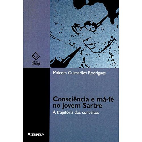 Consciência e Má-fé no Jovem Sartre: a Trajetória dos Conceitos