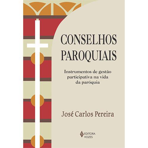 Conselhos Paróquiais: Instrumentos de Gestão Participativa na Vida da Paróquia