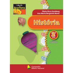 História - 2° Ano - Coleção Brasiliana
