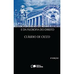 História do Pensamento Jurídico e da Filosofia do Direito - Claúdio de Cicco